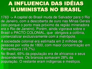 A INFLUENCIA DAS ID IAS ILUMINISTAS NO BRASIL