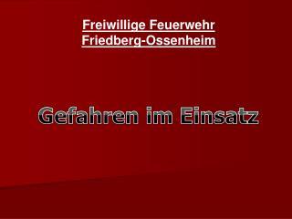 Freiwillige Feuerwehr Friedberg-Ossenheim