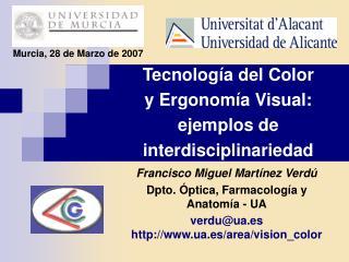Tecnolog a del Color y Ergonom a Visual: ejemplos de interdisciplinariedad