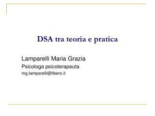 DSA tra teoria e pratica