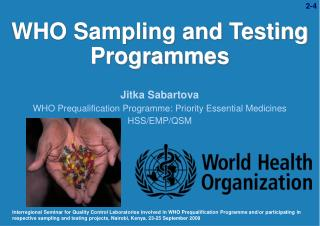WHO Sampling and Testing Programmes