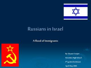 Russains in Israel: A Flood of Immigrants