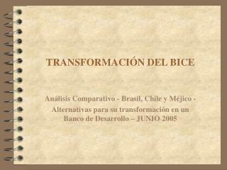 TRANSFORMACI N DEL BICE