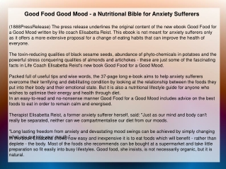 Good Food Good Mood - a Nutritional Bible for Anxiety Suffer