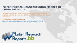 PC Peripheral Manufacturing Industry in China 2011-2015: Ma