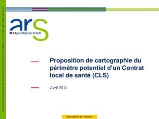Proposition de cartographie du p rim tre potentiel d un Contrat local de sant  CLS