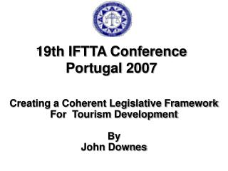 19th IFTTA Conference Portugal 2007