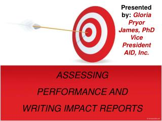 ASSESSING PERFORMANCE AND WRITING IMPACT REPORTS