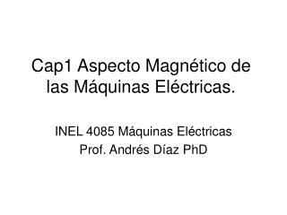 Cap1 Aspecto Magn tico de las M quinas El ctricas.
