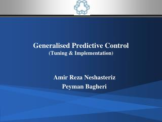 Generalised Predictive Control Tuning  Implementation