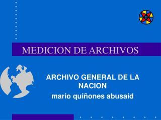 MEDICION DE ARCHIVOS