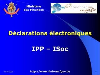 D clarations  lectroniques  IPP   ISoc   finform.fgov.be