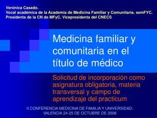 Medicina familiar y comunitaria en el t tulo de m dico