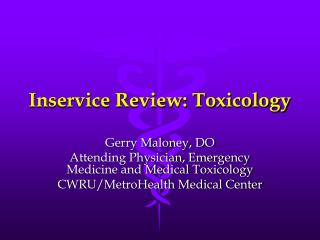 Inservice Review: Toxicology