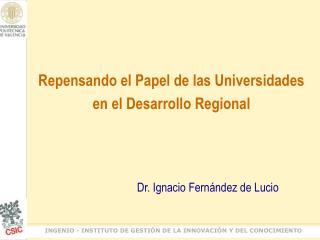 Repensando el Papel de las Universidades  en el Desarrollo Regional