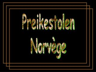 Preikestolen Norv ge