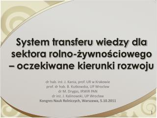 System transferu wiedzy dla sektora rolno-zywnosciowego   oczekiwane kierunki rozwoju