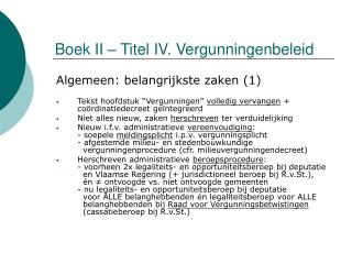 Boek II   Titel IV. Vergunningenbeleid
