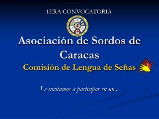 Asociaci n de Sordos de Caracas  Comisi n de Lengua de Se as