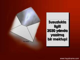 Susuzlukla ilgili 2030 yilinda  yazilmis  bir mektup