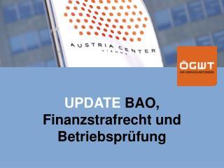 UPDATE BAO, Finanzstrafrecht und Betriebspr fung