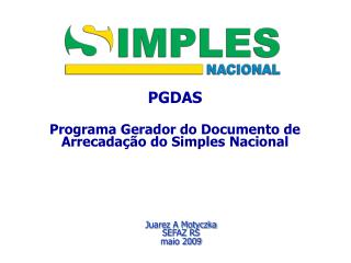 PGDAS Programa Gerador do Documento de Arrecada  o do Simples Nacional