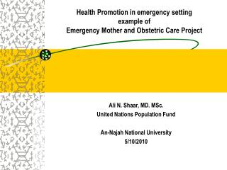 Health Promotion in emergency setting example of Emergency Mother and Obstetric Care Project