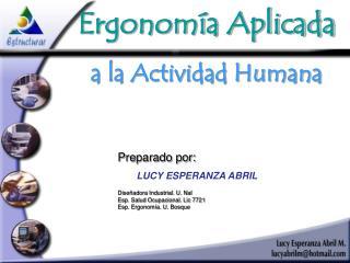 Ergonom a Aplicada a la Actividad Humana
