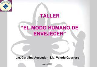 TALLER   EL MODO HUMANO DE ENVEJECER