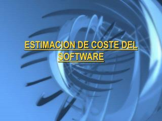 ESTIMACION DE COSTE DEL SOFTWARE