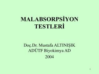 MALABSORPSIYON TESTLERI