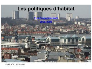 Les politiques d habitat