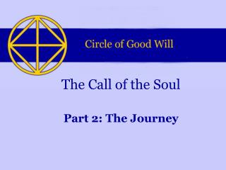 The Call of the Soul