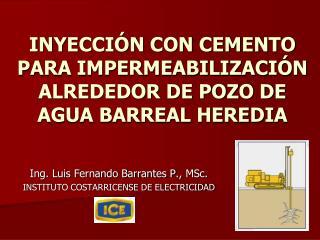 INYECCI N CON CEMENTO PARA IMPERMEABILIZACI N ALREDEDOR DE POZO DE AGUA BARREAL HEREDIA