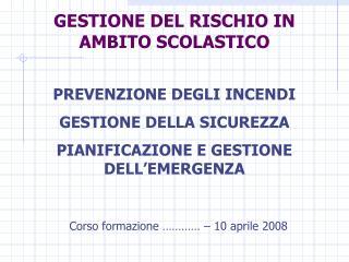 GESTIONE DEL RISCHIO IN AMBITO SCOLASTICO
