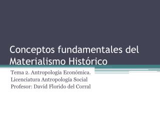 Conceptos fundamentales del Materialismo Hist rico