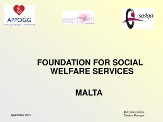 FOUNDATION FOR SOCIAL WELFARE SERVICES  MALTA