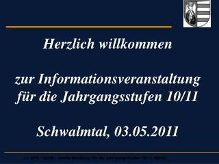 Herzlich willkommen  zur Informationsveranstaltung f r die Jahrgangsstufen 10