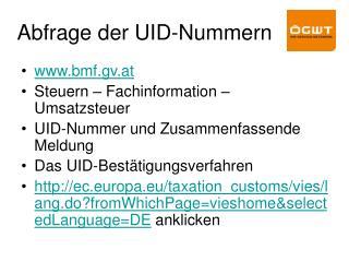 Abfrage der UID-Nummern