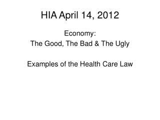 HIA April 14, 2012