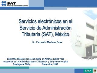 Seminario Retos de la brecha digital en Am rica Latina y las respuestas de las Administraciones Tributarias y del gobier