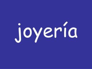 Joyer a