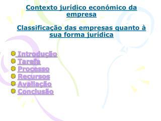Contexto jur dico econ mico da empresa  Classifica  o das empresas quanto   sua forma jur dica