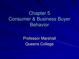 Chapter 5 Consumer  Business Buyer Behavior
