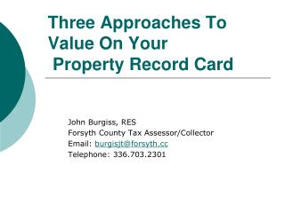 Three Approaches To Value On Your  Property Record Card