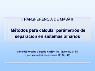 TRANSFERENCIA DE MASA II   M todos para calcular par metros de separaci n en sistemas binarios   Mar a del Rosario Caice