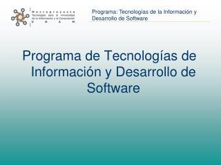Programa de Tecnolog as de Informaci n y Desarrollo de Software
