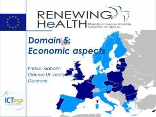 Domain 5: Economic aspects