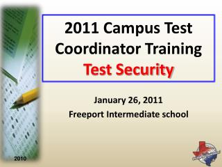 2011 Campus Test Coordinator Training Test Security