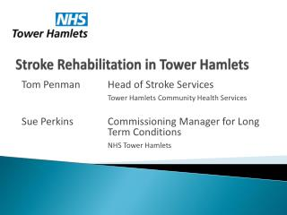 Stroke Rehabilitation in Tower Hamlets